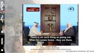getlinkyoutube.com-Islam vs racism - Saudi Arabia - No Black women or Asian women found or wanted