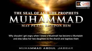 getlinkyoutube.com-THE SEAL OF ALL THE PROPHETS MUHAMMAD PBUH - Muhammad Abdul Jabbar | ALQADRMEDIA