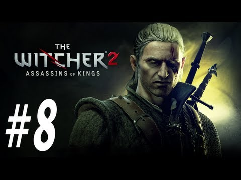 The Witcher 2 Enhanced Edition Walkthrough - PT. 8 - Blood of His Blood Quest Completion