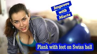 getlinkyoutube.com-Plank with feet on Swiss ball - Improve with Marta