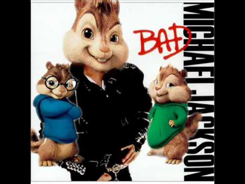 Alvin and the Chipmunks - Bad - Michael Jackson -bmSEYDeDWp4