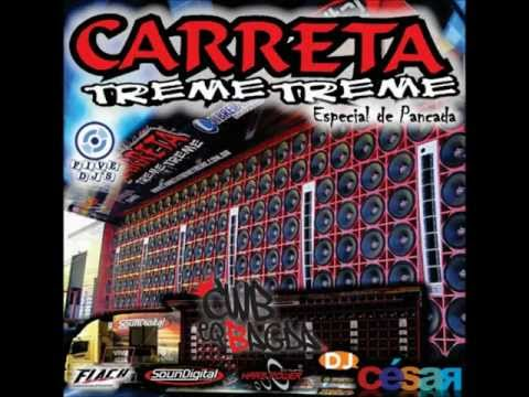 CD Carreta Treme Treme - Dj César 2013
