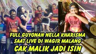 Full Guyonan Nella Kharisma Saat Live di Wagir Malang Cak Malik jadi isin