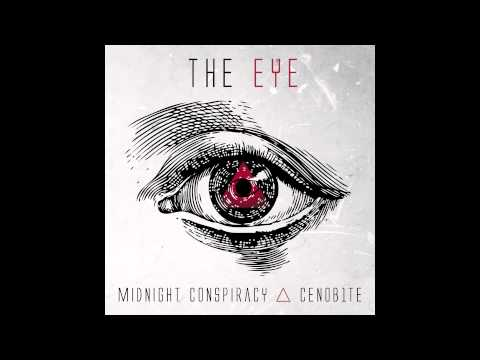 Midnight Conspiracy & CENOB1TE - The Eye (Original Mix)
