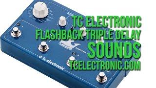 tc electronic: Triple Delay SOUNDS
