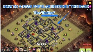 """Clash of Clans- How to 3-star Popular TH9 base """"The Rattan"""""""