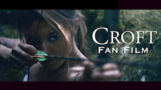 getlinkyoutube.com-Croft - Fan Film