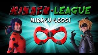 getlinkyoutube.com-Miracu-League: Miraculous Ladybug and Cat Noir - Episode 2: Miracu-Less!