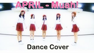 getlinkyoutube.com-APRIL (에이프릴) - Muah! Dance Cover by Bubblegum