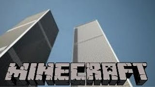 getlinkyoutube.com-Minecraft - World Trade Center (1:2 Scale)