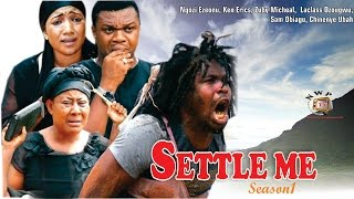 getlinkyoutube.com-Settle Me Season  1  -  2015 latest Nigerian Nollywood  Movie