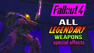 getlinkyoutube.com-FALLOUT 4 ALL LEGENDARY WEAPONS Special Effects Complete Guide