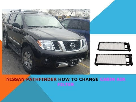 Nissan Pathfinder how to change cabin air filter