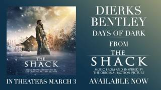 Dierks Bentley - Days Of Dark [Official Audio] (From The Shack)