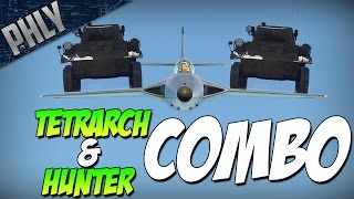 getlinkyoutube.com-TETRARCH & HUNTER EPIC COMBO (War Thunder Hold My Teabag Gameplay)