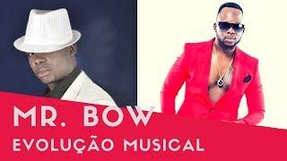 Mr Bow - Evolução Musical