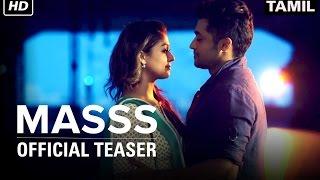 Masss | Official Teaser | Suriya, Nayanthara | Yuvan Shankar Raja | Venkat Prabhu
