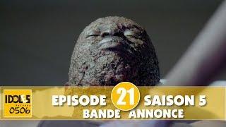 IDOLES - saison 5 - épisode 21 : la bande annonce