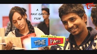 getlinkyoutube.com-Time Pass | Telugu Comedy Short Film | By Ravi Ganjam