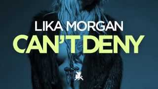 getlinkyoutube.com-Lika Morgan – Can't Deny (Extended Mix)