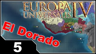 EU4 El Dorado - EP5 The Mighty Kottabos Empire