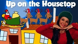 Up on the Housetop - Christmas Songs for Children -