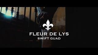 Swift Guad - Fleur de Lys