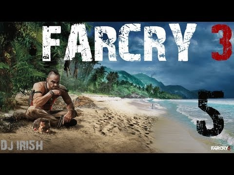 "Far Cry 3 : Episode 6 w/ Dj IRI5H ""The Lucky One"" + Real Life Cam by"