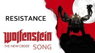getlinkyoutube.com-WOLFENSTEIN: NEW ORDER SONG - Resistance by Miracle Of Sound