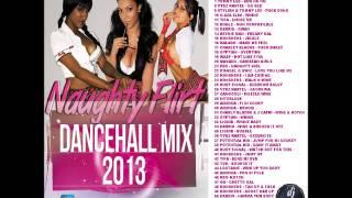 getlinkyoutube.com-DJ LOGON NAUGHTY FLIRT DANCEHALL MIX 2013 (raw)