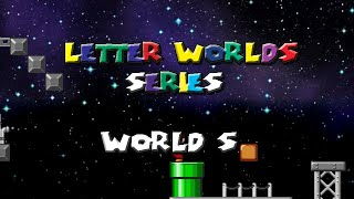 Mario Forever Remake v3.1 Letter Worlds Series World S by Mariovariable3410