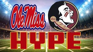 FSU vs Ole Miss Football Hype