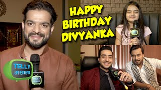 getlinkyoutube.com-Ye Hai Mohabbatein Cast Wish Divyanka On Her Birthday | Karan Patel, Ruhanika Dhawan