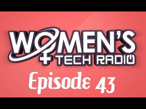 Technology For Connection | Women's Tech Radio 4…