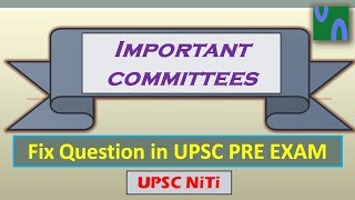 HINDI, IMPORTANT COMMITTEES 2017, High Yielding SERIES, UPSC Prelim 2017, ssc