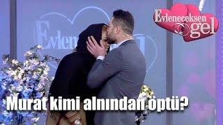 getlinkyoutube.com-Evleneceksen Gel - Murat Kimi Alnından Öptü?