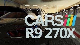 getlinkyoutube.com-Project CARS   Sapphire Dual-X R9 270X OC   Frame-Rate Test