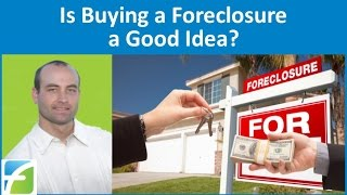 getlinkyoutube.com-Is Buying a Foreclosure a Good Idea?