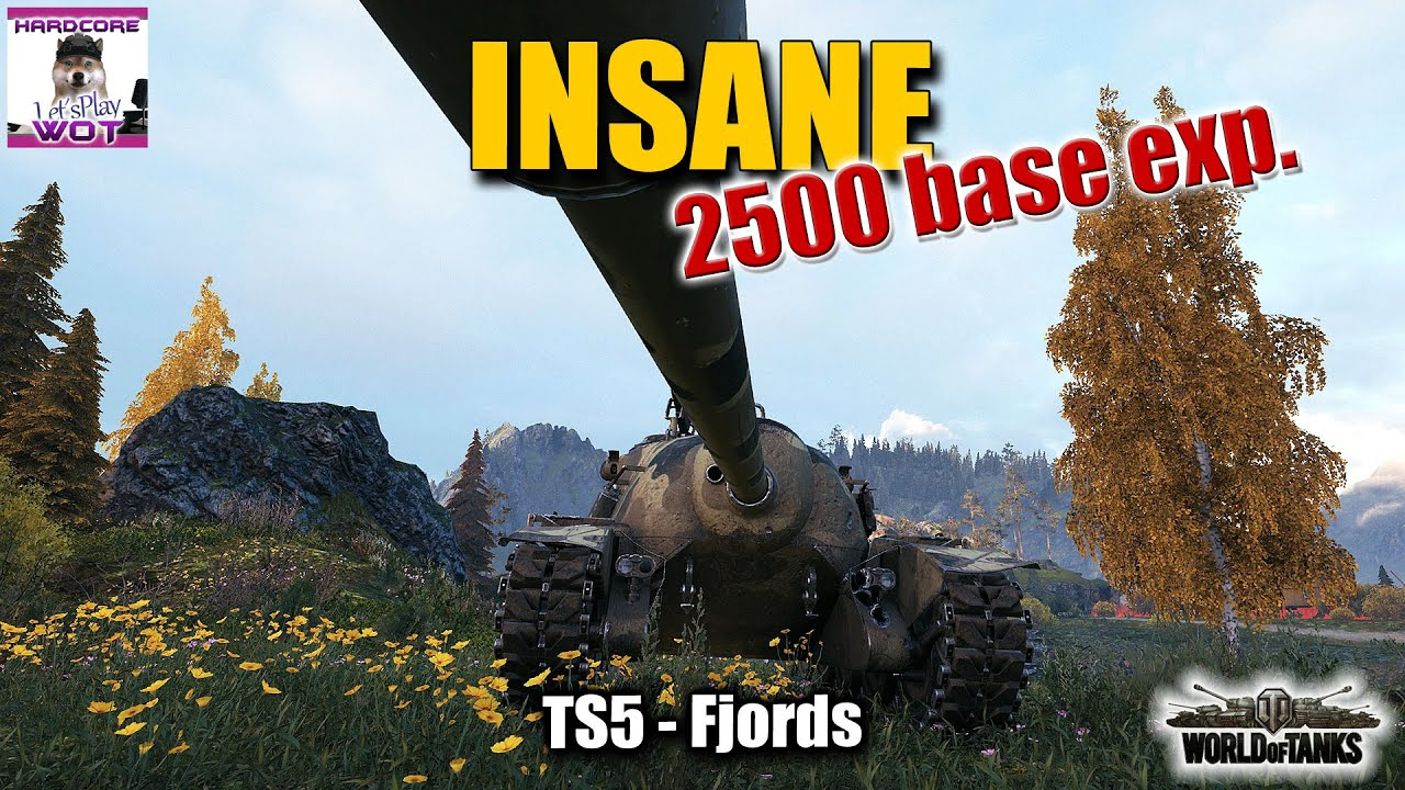 TS 5  insane 2500 base exp  game  best World of Tanks replay