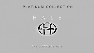 Hale - Platinum Hits Collection