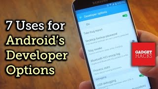 7 Cool Things You Can Do with Android's Developer Options Menu [How-To]
