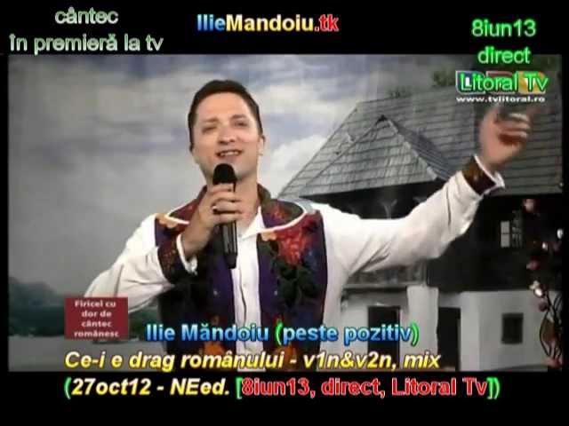 Ilie Măndoiu - Ce-i e drag românului - v1n&v2n, mix (27oct12 [8iun13, direct, Litoral Tv])