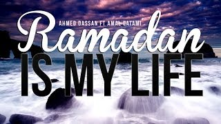 getlinkyoutube.com-Ramadan Is My Life - Amazing Nasheed