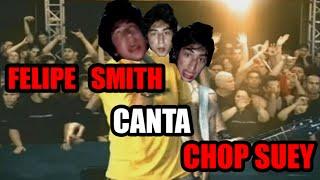 getlinkyoutube.com-Felipe Smith canta Chop Suey