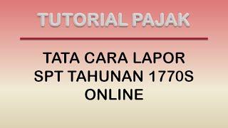 getlinkyoutube.com-Tata Cara Pelaporan SPT 1770S Secara Online