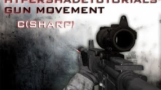 getlinkyoutube.com-015-HyperShadeTutorials - Unity 3D FPS Gun Movement  ( C Sharp )