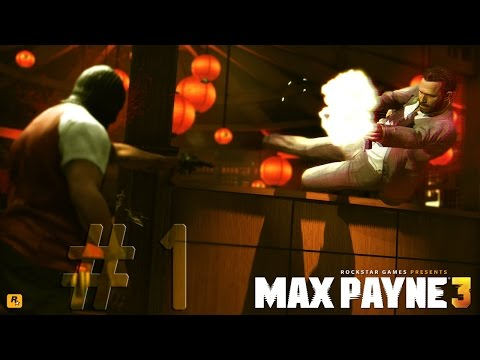 Max Payne 3 || Strategic Walkthrough || Part 1 || 1080p HD 60 FPS || (PC/PS3/360)