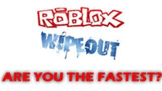 getlinkyoutube.com-Roblox Wipeout [PAID ACCESS]