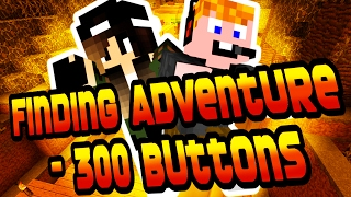 getlinkyoutube.com-Minecraft - Finding Adventure - 300 Buttons ep.1. [A KALAND KEZDŐDIK!]