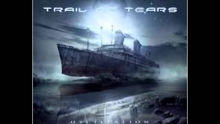 getlinkyoutube.com-Trail of Tears - Oscillation (2013) Full album